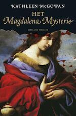 Het Magdalena mysterie - K. Macgowan (ISBN 9789022992548)