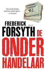 De onderhandelaar - Frederick Forsyth (ISBN 9789044960495)