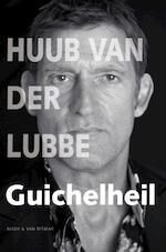Guichelheil - Huub van der Lubbe (ISBN 9789038893334)