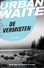 De vermisten - Urban Waite (ISBN 9789044971026)