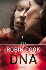 DNA - Robin Cook (ISBN 9789044966145)