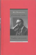 Zoon en vader - Vader en zoon - Hendrik Lodewijk Wesseling (ISBN 9789035131897)