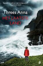 Het laatste land - Threes Anna