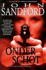 Onder schot - John Sandford (ISBN 9789044972924)