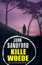 Kille woede - John Sandford (ISBN 9789044970166)