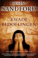 Kwade bedoelingen - John Sandford (ISBN 9789044960648)
