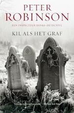 Kil als het graf - Peter Robinson (ISBN 9789044961652)