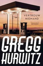 Vertrouw niemand - Gregg Hurwitz (ISBN 9789044962727)