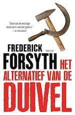 Het alternatief van de duivel - Frederick Forsyth (ISBN 9789044965728)