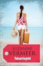 Vakantiegeld - Suzanne Vermeer (ISBN 9789044970814)