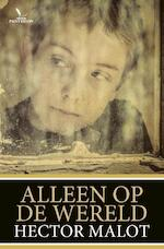 Alleen op de wereld - Hector Malot (ISBN 9789049901622)