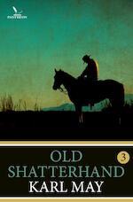 Old Shatterhand / 3 - Karl May (ISBN 9789049901691)
