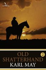 Old Shatterhand / 2 - Karl May (ISBN 9789049901684)