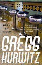 Heen en weer - Gregg Hurwitz (ISBN 9789044974041)