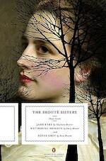 The Bronte Sisters - Charlotte Bronte, Emily Bronte, Anne Bronte (ISBN 9780143105831)