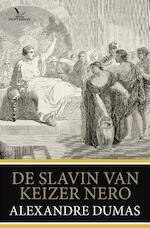 De slavin van keizer Nero - Alexandre Dumas (ISBN 9789049901967)