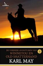 De verdere avonturen van Winnetou en Old Shatterhand - Karl May (ISBN 9789049902131)