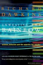 Unweaving the Rainbow - Richard Dawkins (ISBN 9780618056736)