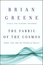 The Fabric of the Cosmos - Brian Greene (ISBN 9780375412882)