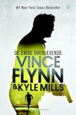 De enige overlevende - Vince Flynn, Kyle Mills (ISBN 9789045211770)