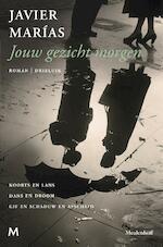 Jouw gezicht morgen - Javier Marías (ISBN 9789029091459)