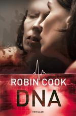 DNA - Robin Cook (ISBN 9789022997161)