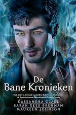 De kronieken van Bane - Cassandra Clare (ISBN 9789048833894)