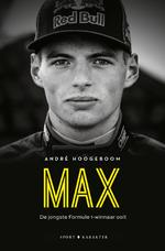 MAX, de jongste Formule 1-winnaar ooit - André Hoogeboom (ISBN 9789045209708)
