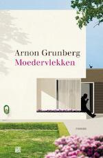 Moedervlekken - Arnon Grunberg (ISBN 9789047622215)