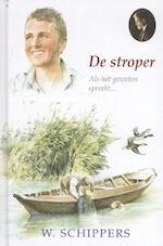 De stroper - Willem Schippers