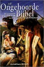 De ongehoorde bijbel - Jonathan Kirsch, Gerard Grasman (ISBN 9789063255435)