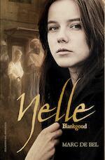 Nelle, blankgoud - Marc de Bel (ISBN 9789461315571)