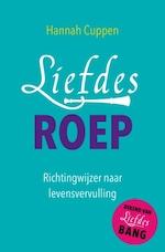 Liefdesroep - Hannah Cuppen (ISBN 9789020213065)