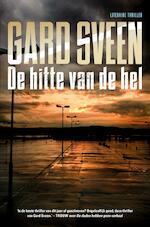 De hitte van de hel - Gard Sveen (ISBN 9789044975048)