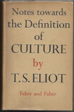 Notes towards the Definition of Culture - T. S. Eliot