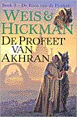 De Roos van de Profeet / 3 De profeet van Akhran - M. Weis, Tracy Hickman (ISBN 9789024535927)