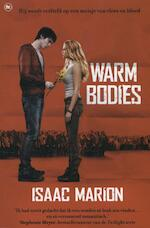 Warm bodies - Isaac Marion (ISBN 9789044340037)