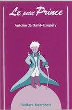 Le petit Prince - Antoine de Saint-Exupery, Antoine de Saint-Exupéry, H. de Lange (ISBN 9789001708528)