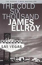 The cold six thousand - James Ellroy (ISBN 9780099893301)