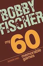 My 60 Memorable Games - Bobby Fischer (ISBN 9781906388300)