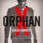 Orphan X - Gregg Hurwitz (ISBN 9789046170656)