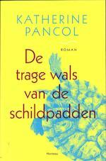 De trage wals van de schildpadden - Kathérine Pancol (ISBN 9789022326244)