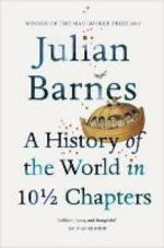 History of the world in 10 1/2 chapters - Julian Barnes (ISBN 9780099540120)