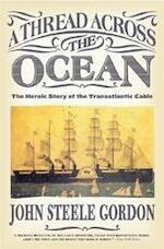 A Thread Across the Ocean - John Steele Gordon (ISBN 9780060524463)
