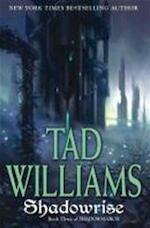 Shadowrise - Tad Williams (ISBN 9780756405496)