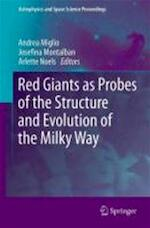 Red Giants as Probes of the Structure and Evolution of the Milky Way - Unknown (ISBN 9783642184178)