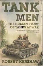 Tank Men: Human Story of Tanks at War