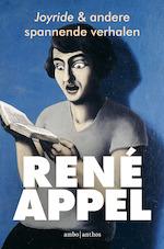 Joyride en andere spannende verhalen - René Appel (ISBN 9789026338373)
