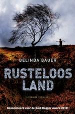 Rusteloos land - Belinda Bauer (ISBN 9789046170960)