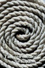 Tao, een meditatie - Jan Jaap Klok (ISBN 9789402158717)